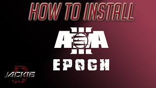 How To Install Arma 3 Epoch Without A3Launcher (2015)