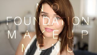 The Foundation-Free Makeup Menu | ViviannaDoesMakeup
