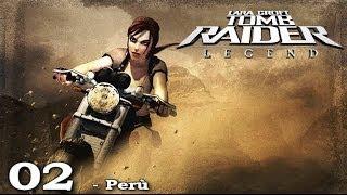 [HD-ITA] Tomb Raider Legend Pt. 2 - Perù (1/2) - [TR Trilogy PS3]