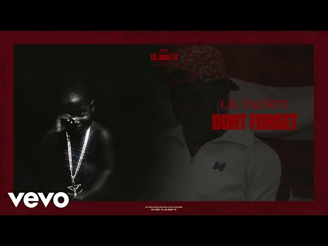 Lil Yachty - Don't Forget (Visualizer)