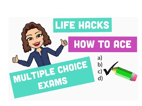 Life Hacks: How To Ace Multiple Choice Tests/Tricks for Multiple Choice Tests/Test Taking