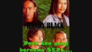 MV HANDY BLACK KAU YANG BERNAMA SERI