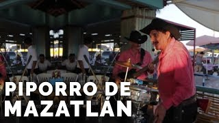 Piporro de Mazatlán - Las fronteras del Norte - Los Traviesos de Maz