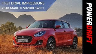 2018 Maruti Suzuki Swift : So What's New In It? : PowerDrift