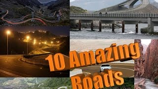 Top 10 Most Beautiful Roads in the World