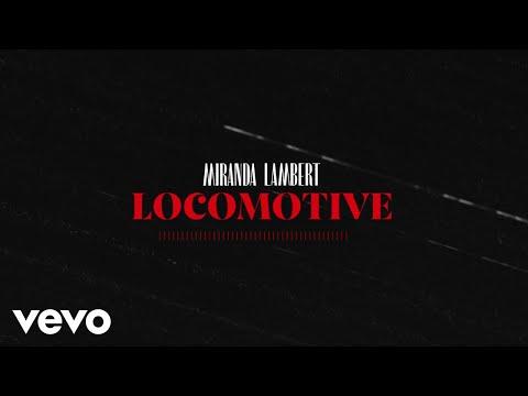Miranda Lambert – Locomotive