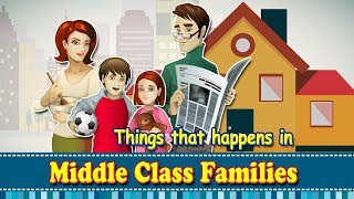 Things that Happens with Middle Class Families | Indian Middle Class Family | Nuteq Entertainment