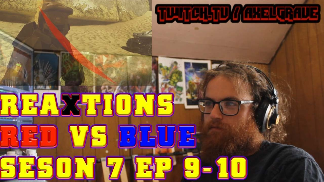 Download Red Vs.  Blue Season 7 : Chapter 9-10 | Axel Grave ReaXtions | Reaction Video 3D Productions