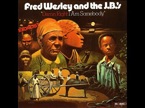 Fred Wesley & The J.B.'s - Blow Your Head - 1974