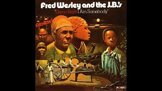 Fred Wesley & The J.B.