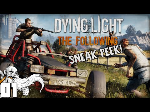"""ZOMBIES AND DUNE BUGGIES!!!"" Dying Light The Following SNEAK PEEK Ep 01 - 1080p HD PC Gameplay"