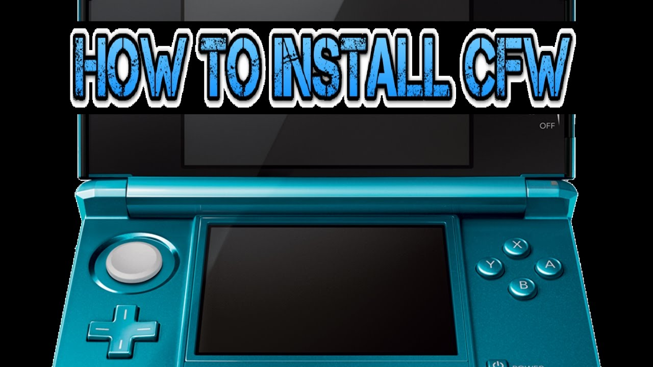 How To Install CFW on a 3DS System