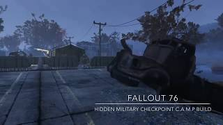 Fallout 76 Camp Build: Hidden Military Checkpoint (wait for it...)