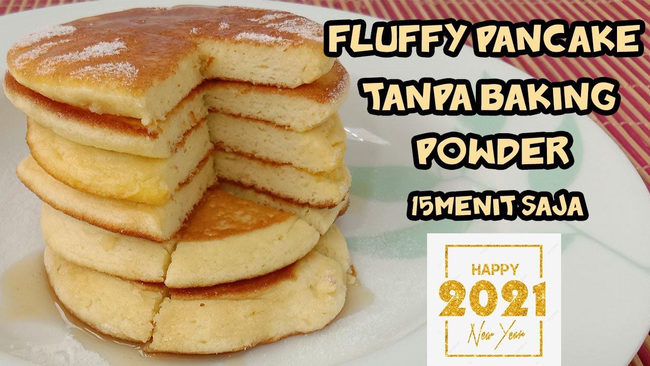 Resep Fluffy Pancake Enak Tanpa Baking Powder Ga Kempes 15menit Jadi Youtube