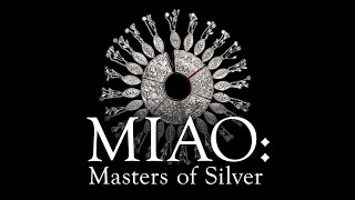 Miao Masters of Silver Trailer
