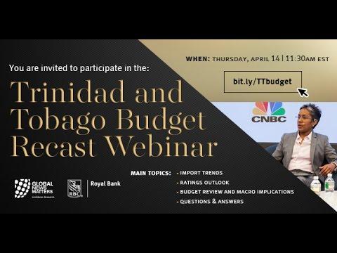 Trinidad & Tobago Budget Recast FY 2015/2016 with Marla Dukharan and Melissa Marchand