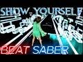 Beat Saber || Show Yourself (Frozen 2) - Idina Menzel & Evan Rachel Wood (Expert) || Mixed Reality