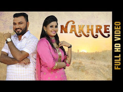 New Punjabi Song - NAKHRE | GURDARSHAN DHURI & REHMAT BHARTA | Latest Punjabi Songs 2017