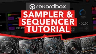 Rekordbox DJ Tutorial - How To Use Sampler & Sequencer