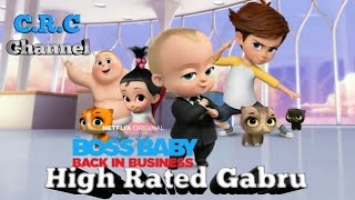 High Rated Gabru (Chipmunk Version) | Boss Baby | Full Film | Animated Clips