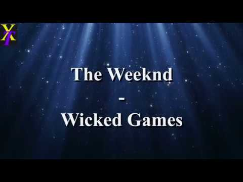 The Weeknd - Wicked Games (Lyrics)