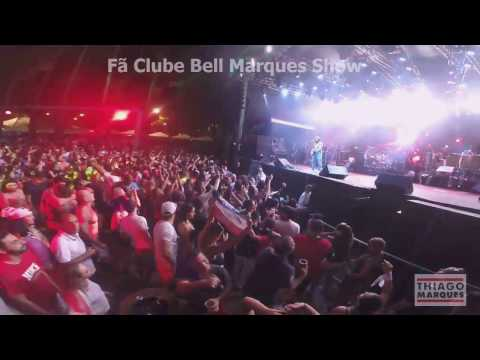 Bell Marques - Bell no Parque - Bell Marques Show