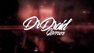อินโทร DrDroidGamer 1080 60fps