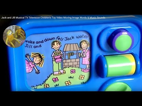 Jack and Jill Musical TV Television Children's Toy Video Moving Image Words & Music Sounds