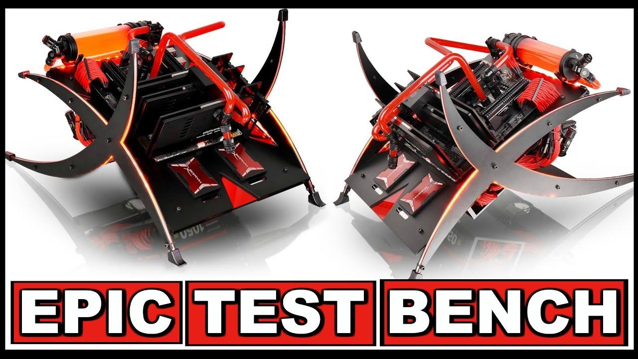 Most Insane Test Bench Custom Water Cooled Test Bench
