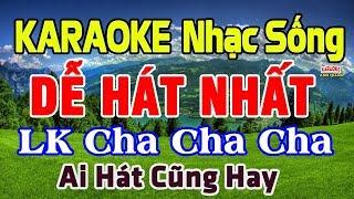 KARAOKE Liên Khúc Nhạc Sống DỄ HÁT NHẤT - Nhạc Sống Cha Cha Cha Karaoke karaoke1