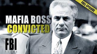 John Gotti: Convicted | FULL EPISODE | The FBI Files