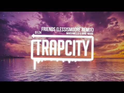 Marshmello & Anne-Marie - Friends (lessismoore Remix) [Lyrics]