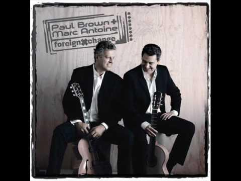 Paul Brown & Marc Antoine  -  Foreign Xchange (HQ AUDIO)