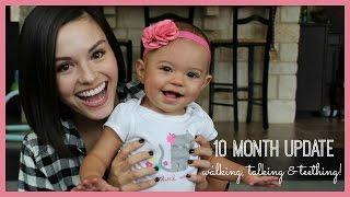 10 Month Update | Walking, Talking & Teething!