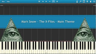 X-Files Theme (illuminati confirmed) [synthesia]