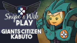 Snipe and Wib Play: Giants: Citizen Kabuto