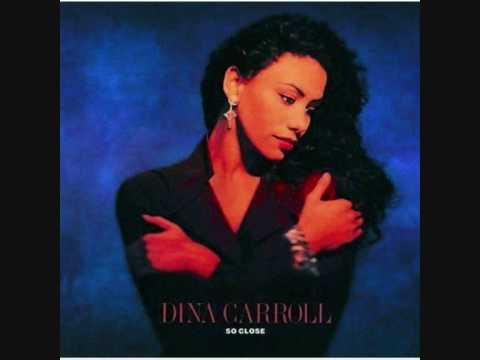 Dina Carroll - Don't Be A Stranger