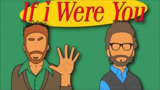 If I Were You -Episode 152: Litmus Test (Jake and Amir Podcast)