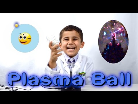 Kid Science - Plasma Ball - The Science Of Plasma And How A Plasma Ball Works