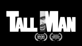 Tall Man, suspense thriller, short film Trailer
