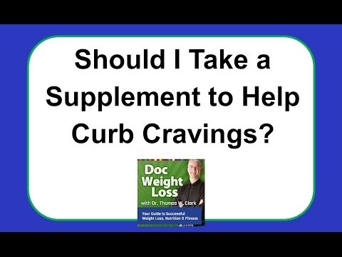 Doc Weight Loss - Supplements to Help Curb Your Cravings
