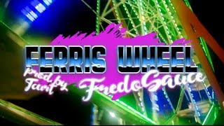 Ferris Wheel - fredosauce (prod. by TCurt)