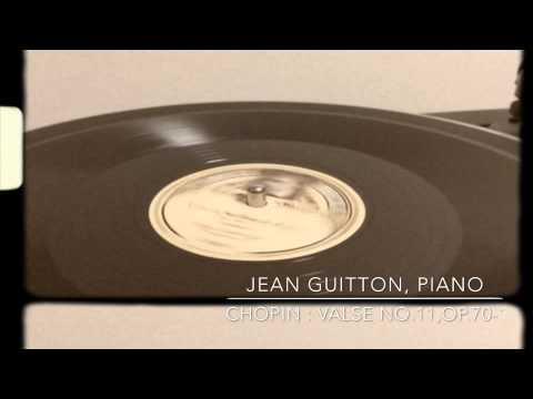 Jean Guitton plays Chopin : Valse No.11 in G-flat, Op.70-1 (Fr.Decca 78rpm)