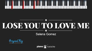 Lose You To Love Me (Original Key) Selena Gomez (Karaoke Piano Cover)