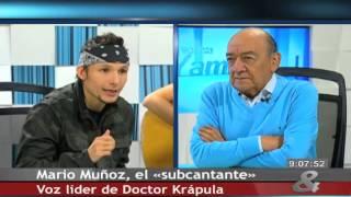 Pregunta Yamid: Mario Muñoz Voz líder de Doctor Krápula, 27 de Junio del 2014