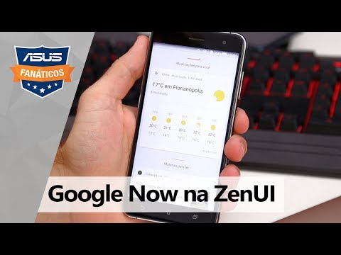 Dica de Fanáticos: Google Now integrado à ZenUI