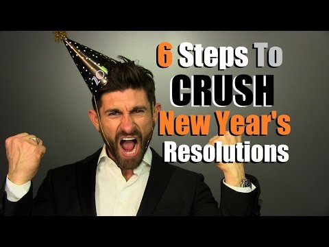 6 Steps To CRUSH Your New Year's Resolution! How To Keep Your Resolution This Year