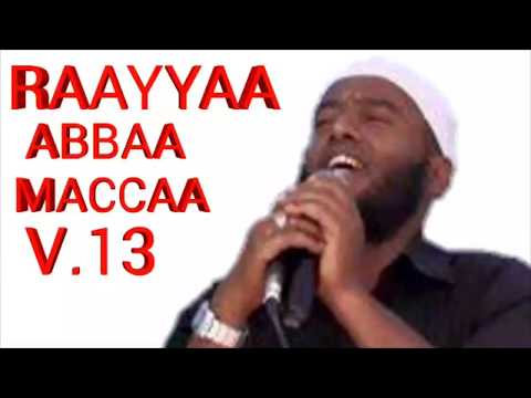 RAAYYAA ABBAA MACCAA V.13 |AFAAN OROMO|