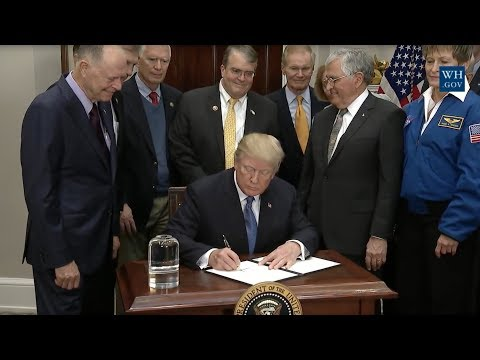 President Trump Participates in a Signing Ceremony for Space Policy Directive - 1
