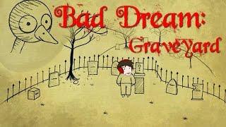 Bad Dream Series : Graveyard - Ortaya Karışık [Türkçe]